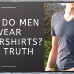 Why Do Men Wear Undershirts? The Truth