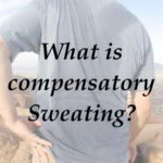 What is Compensatory Sweating?
