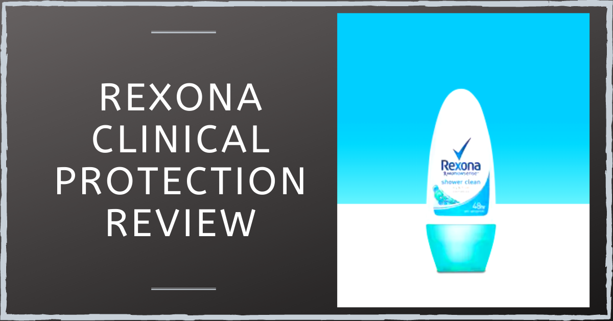 Rexona Clinical Protection Review: An Effective Sweat-Stopper?