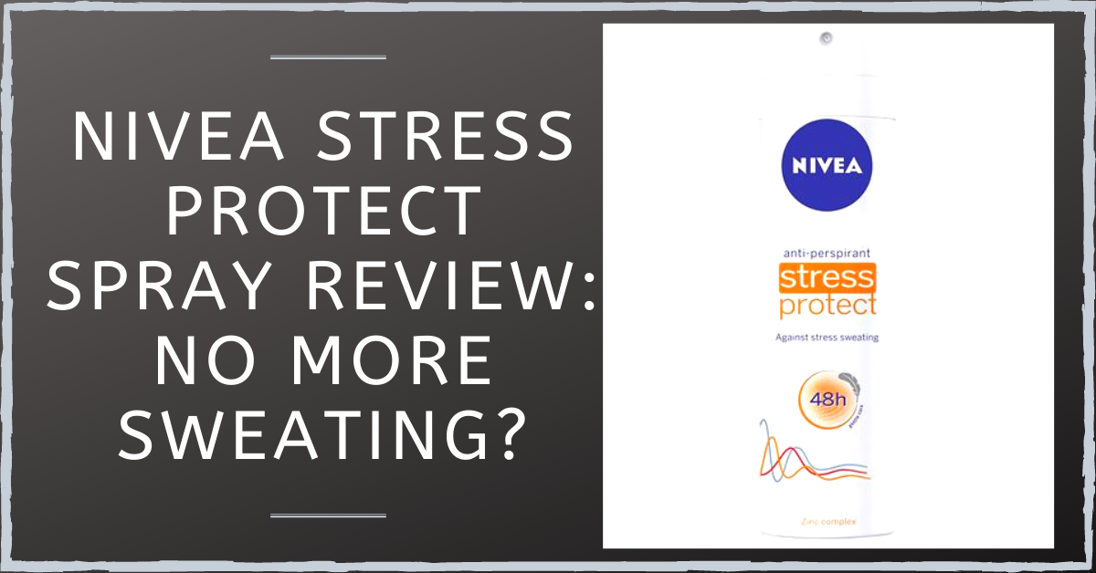 Nivea Stress Protect Spray Review: No More Sweating?