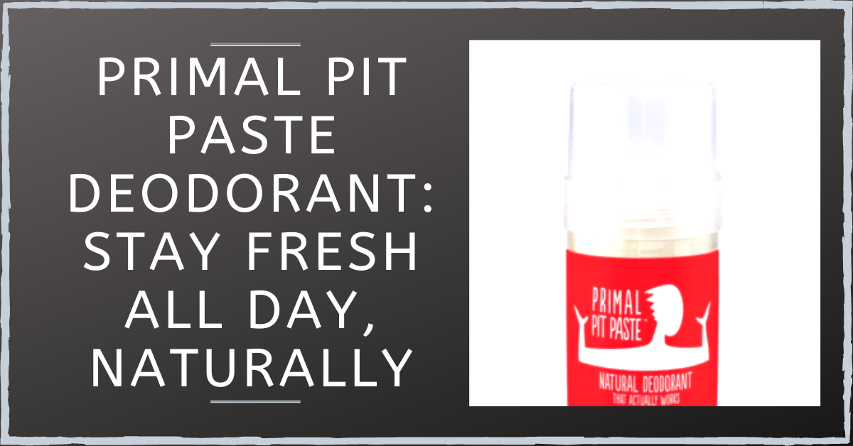 Primal Pit Paste Deodorant: Stay Fresh All Day, Naturally
