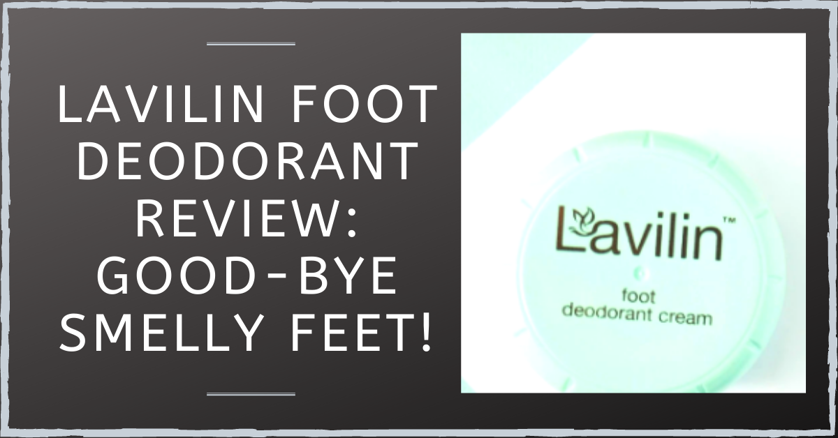 Lavilin Foot Deodorant Review: Good-Bye Smelly Feet!