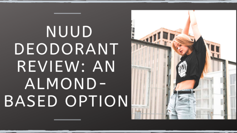 Nuud Deodorant Review: An Almond-Based Option