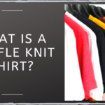 What Is a Waffle Knit Shirt?