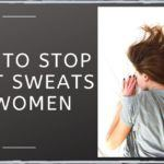 How To Stop Night Sweats In Women