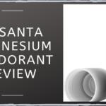 Nasanta Magnesium Deodorant Review