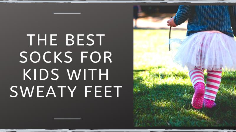 The Best Socks For Kids With Sweaty Feet