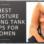 Best Moisture Wicking Tank Tops For Women