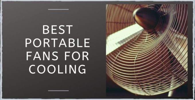 Best Portable Fans For Cooling